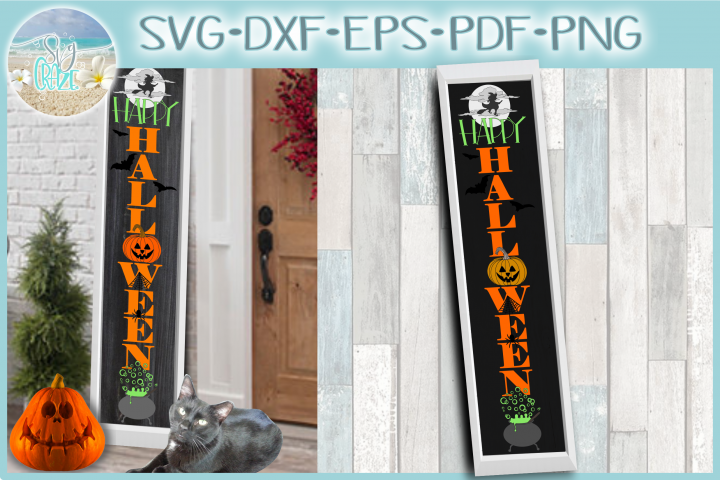 Happy Halloween Tall Vertical Front Porch Sign Quote SVG