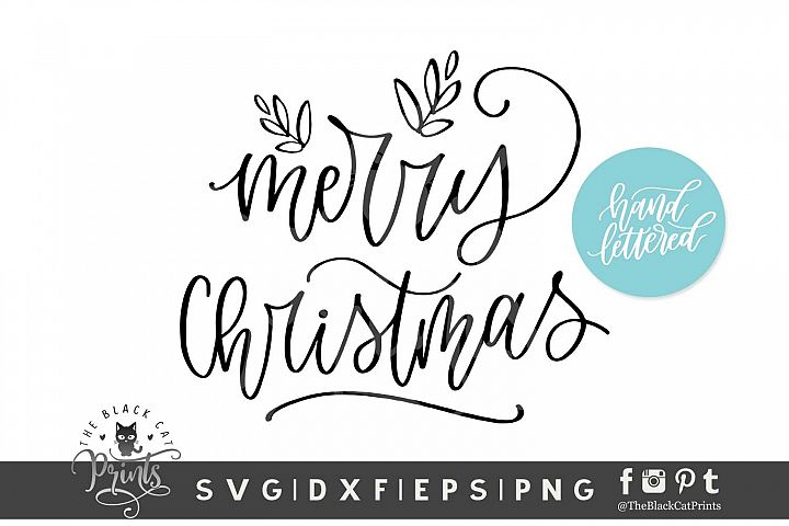 Merry Christmas SVG DXF EPS PNG Hand lettered svg