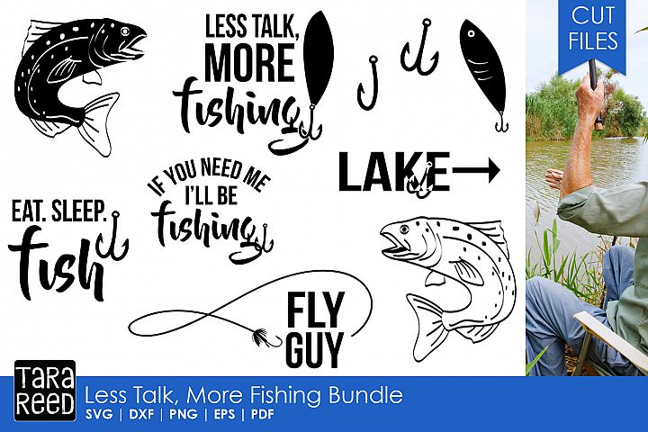 Less Talk More Fishing - SVG and Cut Files for Crafters