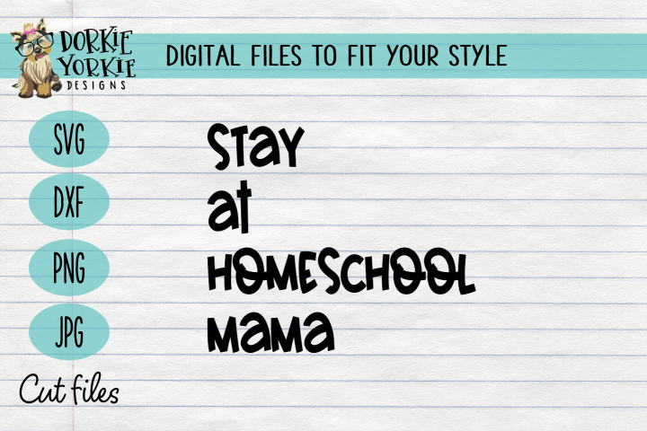 SAHM - Stay at Homeschool Mama - Quarantine - SVG Cut