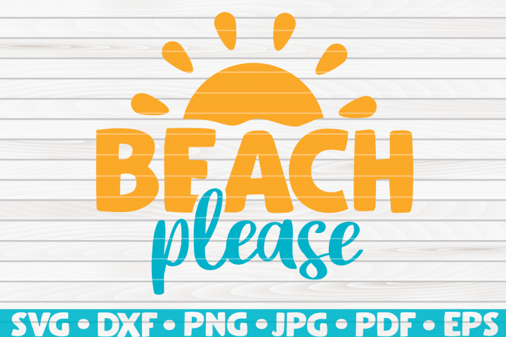 Beach Please SVG | Summertime Vector