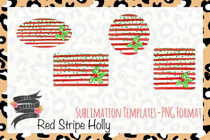 Red Stripe Holly Sublimation Templates