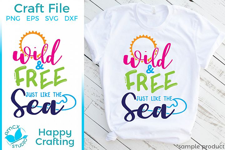 Wild and Free - A Summer Beach SVG File