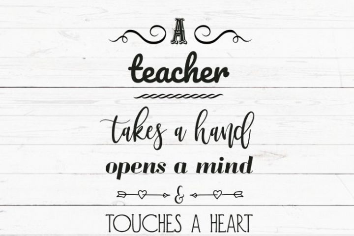 SVG PNG DXF A teacher takes a hand, opens a mind and touches a heart svg, svg file for cricut, cutting file, teacher svg, teacher gift, graduation svg