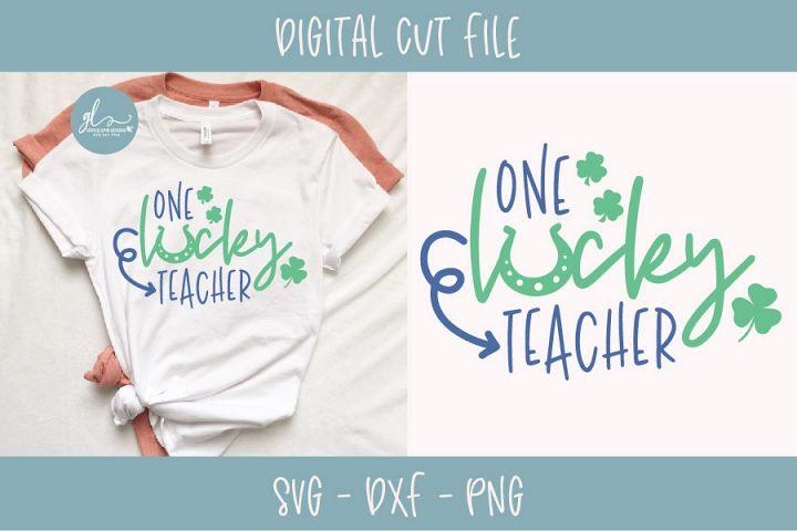 One Lucky Teacher - St Patricks Day SVG