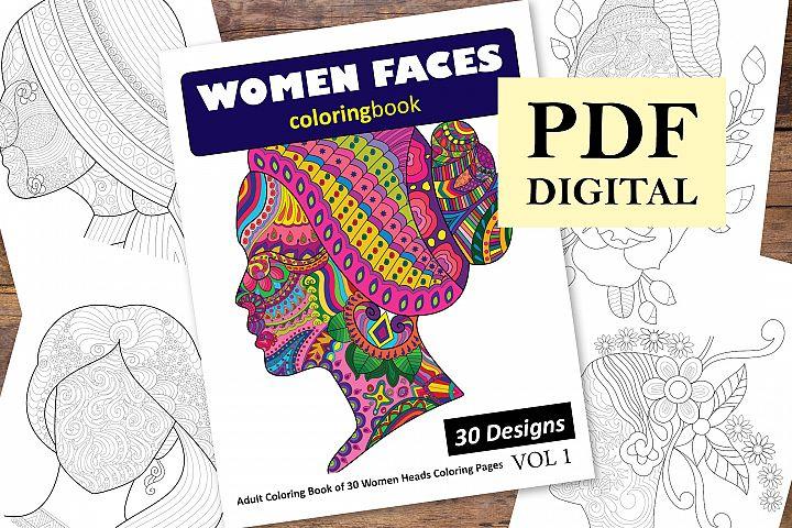 Women Faces Coloring Book - 30 Unique Illustrations