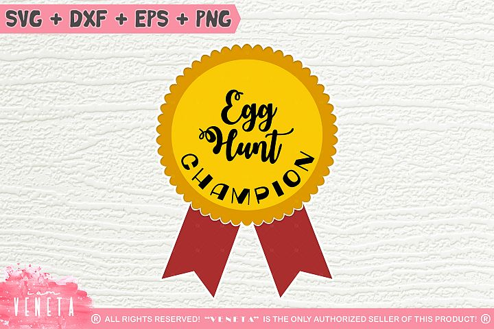Egg Hunt CHAMPION | Easter| Winner |SVG, DXF, Cutting File