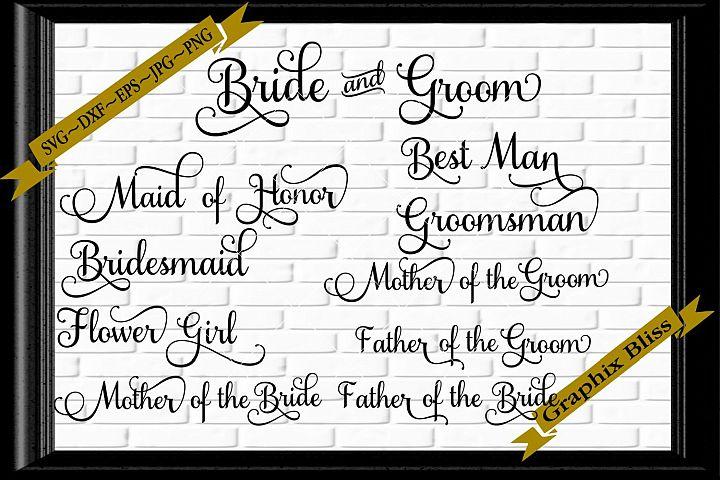 Bundle Wedding Party Titles Bride Groom SVG Digital Download