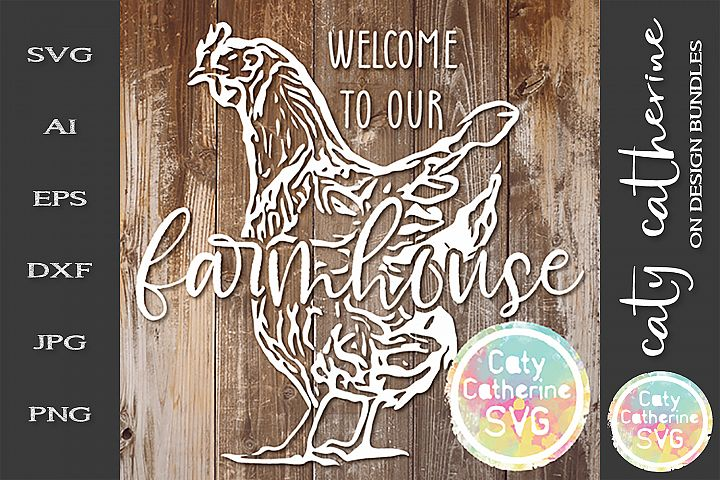 Welcome To Our Farmhouse Chicken Hen Signs SVG Cut File
