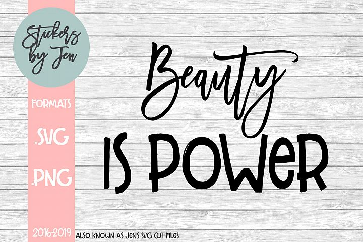 Beauty Is Power SVG Cut File