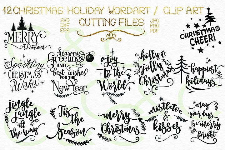 12 Christmas Holiday Sayings/ Wordart/ Clipart & 23 Elements