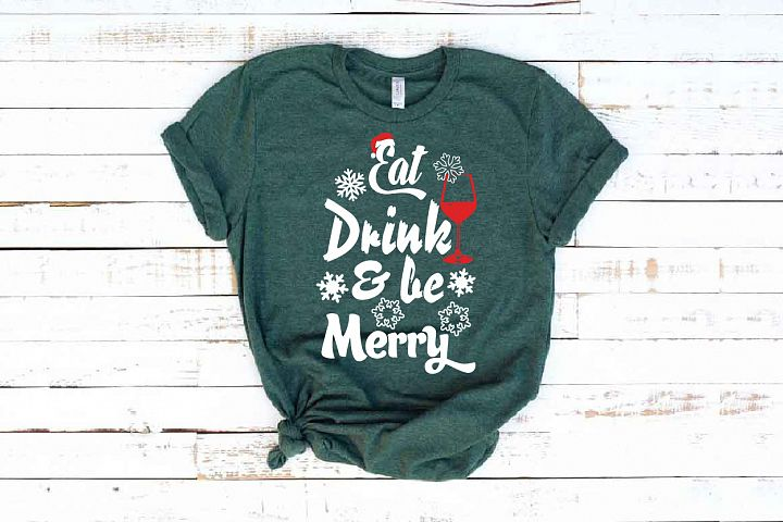 Eat Drink And Be Merry Svg Wine Christmas Holiday 1625S