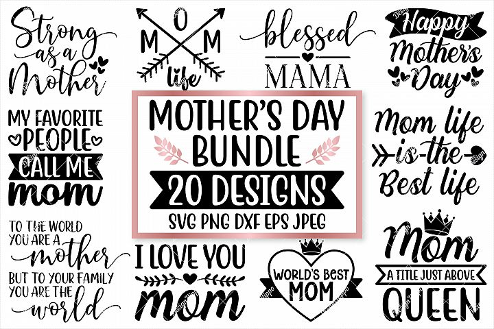 Mothers Day SVG Bundle, 20 Designs, SVG PNG DXF Cut Files