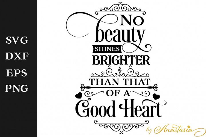 No beauty shines brighter SVG Cut File - Free Design of The Week Font