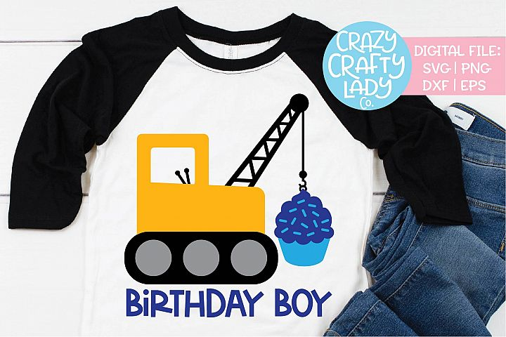 Crane Birthday Boy Construction SVG DXF EPS PNG Cut File