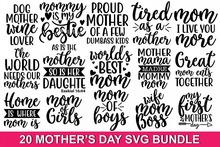20 Mothers day Quotes SVG Bundle Vol_0.3