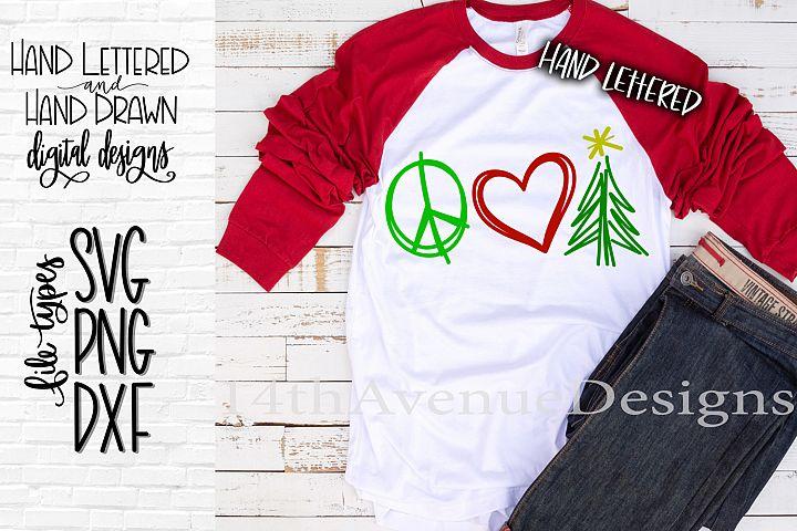 Christmas SVG, Peace Love Christmas SVG, Hand Lettered