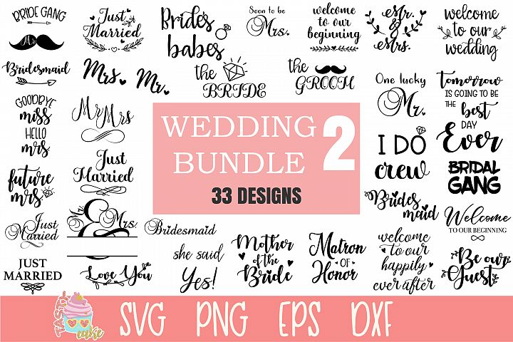 Wedding Bundle 2 SVG - 33 Wedding Cut Files