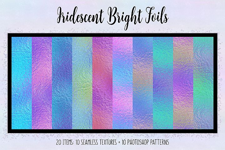 Iridescent Bright Foils