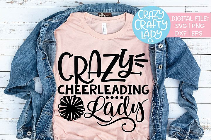 Crazy Cheerleading Lady Cheerleader SVG DXF EPS PNG Cut File