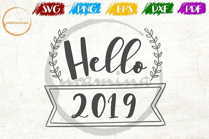 Hello 2019 SVG PDF PNG