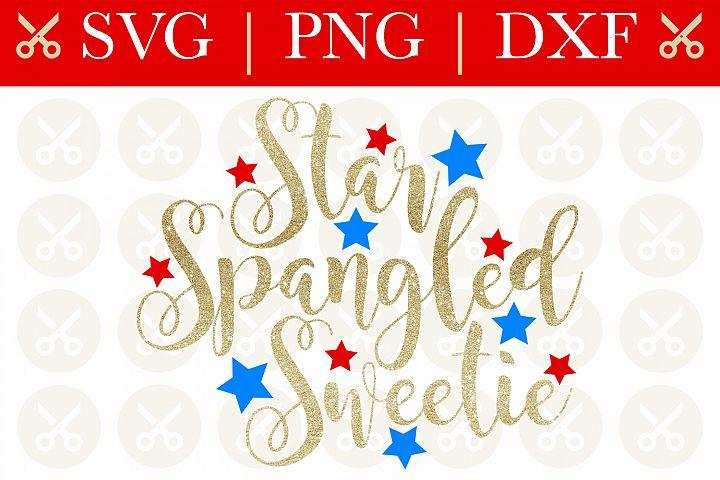 4th Of July Svg Star Spangled Sweetie Svg Patriotic Svg