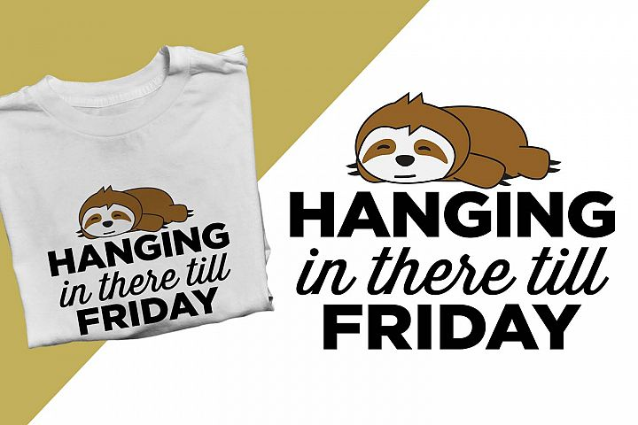 Hanging in there till friday Funny Printable