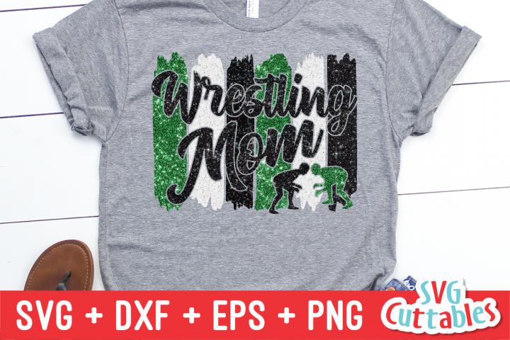 Wrestling Mom | SVG Cut File