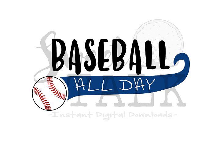 Baseball svg digital download-Baseball all day svg, png, jpg, dxf