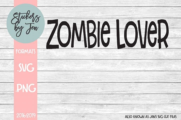 Zombie Lover SVG Cut File