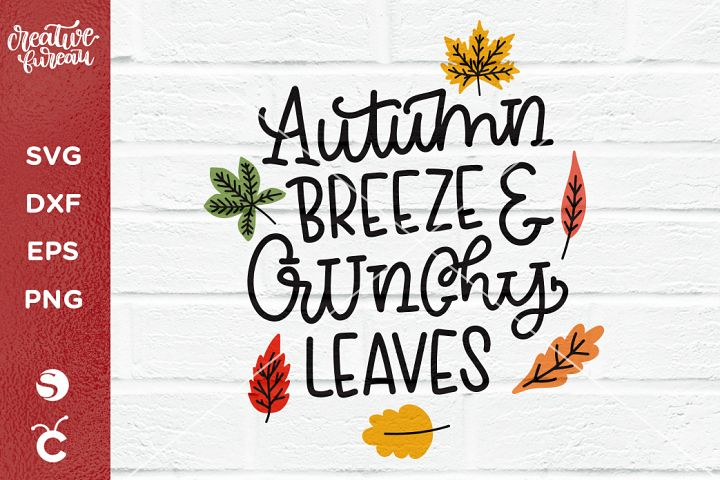 Autumn Breeze and Crunchy Leaves SVG, Autumn SVG, Leaves SVG