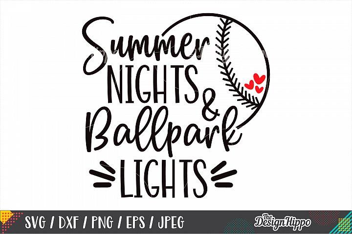 Summer Nights And Ballpark Lights SVG, Baseball SVG, DXF PNG