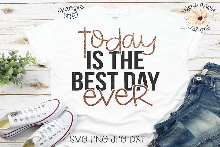 Best Day Ever, Womens Wedding Day Svg Cut File