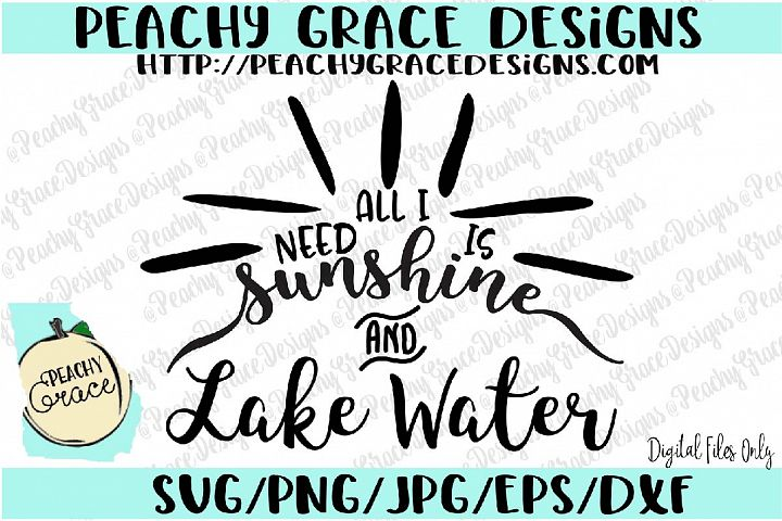 All I Need is Sunshine and Lake Water SVG