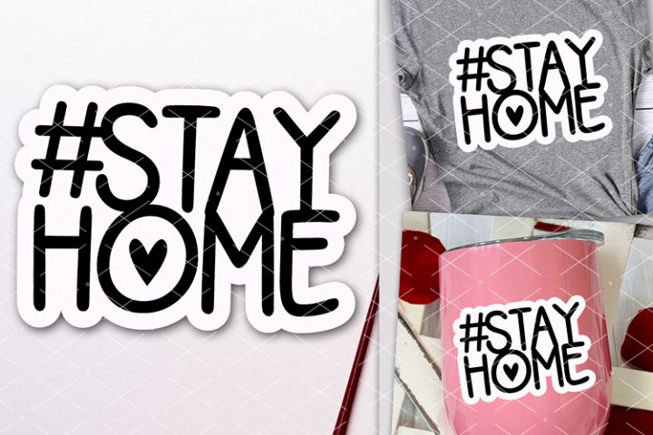 Hashtag stayhome Social distancing 2020 Quarantine Stay home