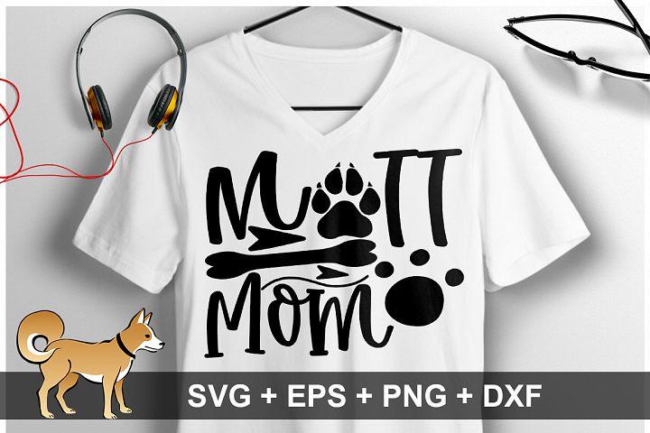 Mutt Mom SVG Design