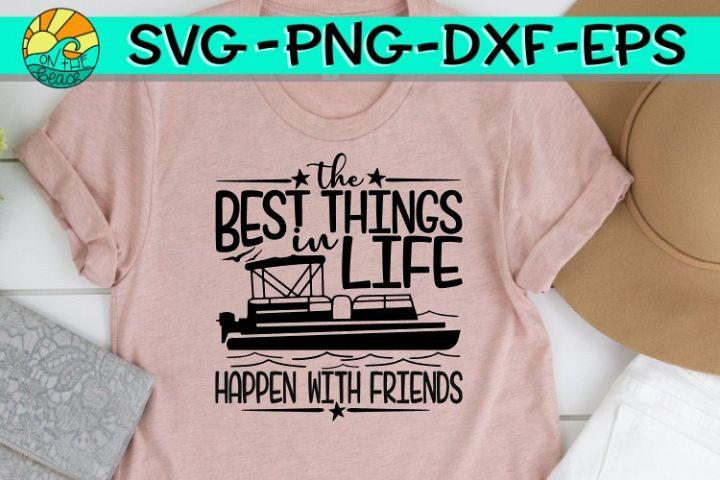 Best Things In Life -Happens w/ Friends-Pontoon