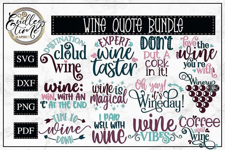Wine Quote SVG Bundle - 12 Unique Wine Quote SVGs