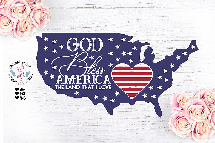 God Bless America the Land that I Love 4th July - Patriotic