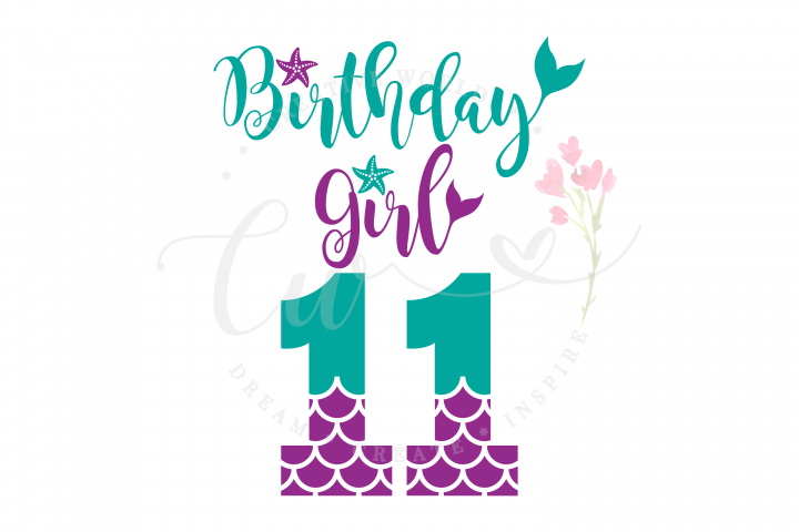 My 11th Birthday Mermaid SVG | Mermaid Birthday Girl svg