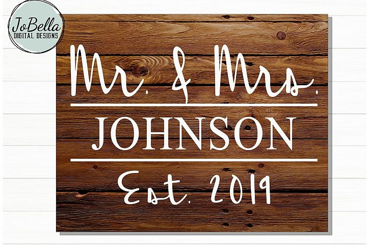 Farmhouse Family Name Sign SVG - Mr. & Mrs. with Established