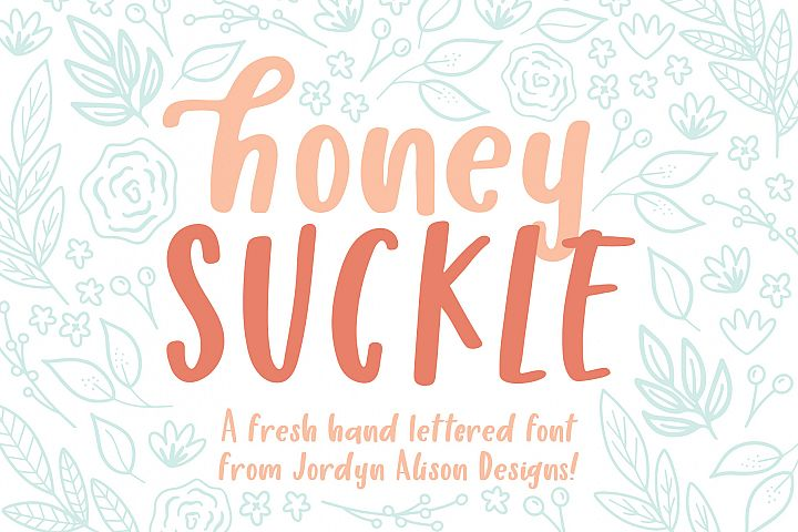 Honey Suckle, A Fresh Hand Lettered Font