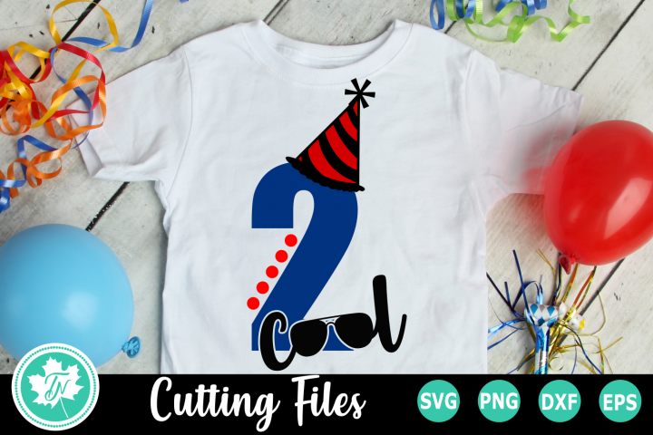 2 Cool - A Second Birthday SVG Cut File
