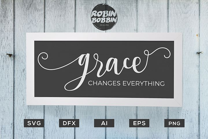 Grace Changes Everything svg, Grace svg, Christian svg