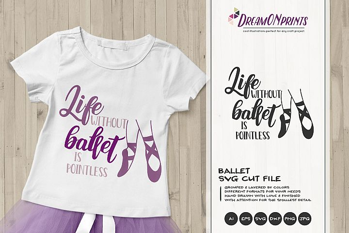 Life without Ballet is Pointless | Ballet SVG