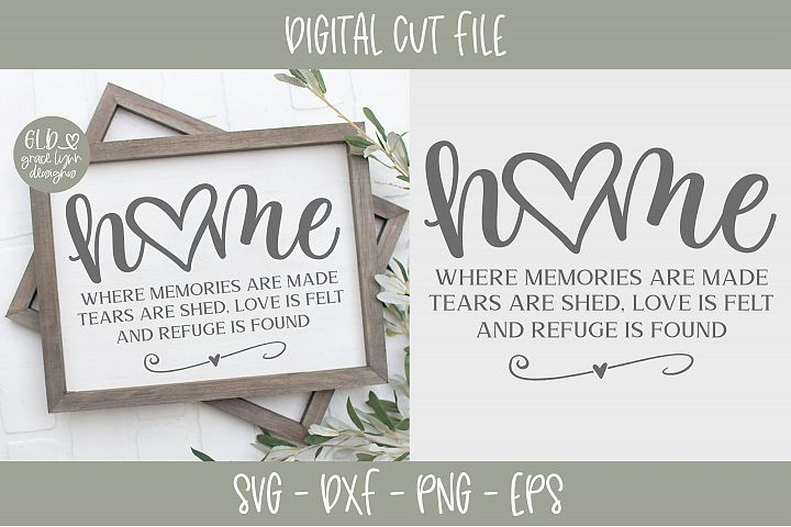 Home Where Memories Are Made - SVG