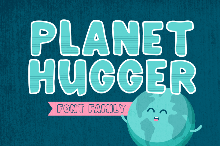 Planet Hugger | A Layered Font Family