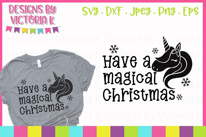 Have a magical Christmas SVG, DXF