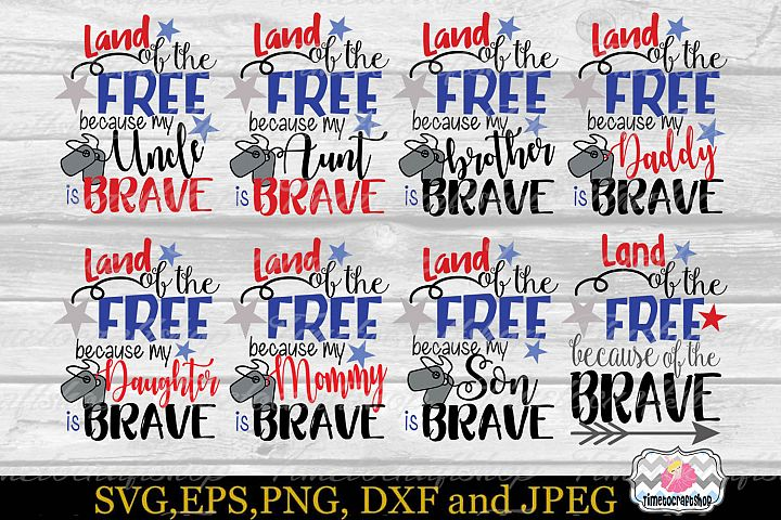 SVG, Dxf, Png Land of the Free Because of the Brave Bundle