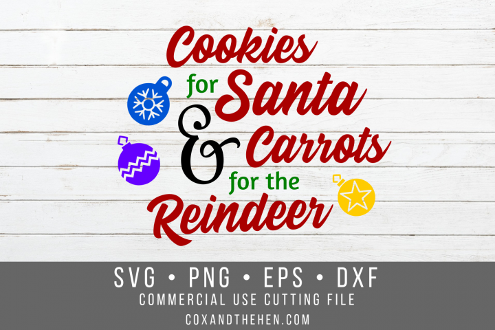 Cookies for Santa Carrots for the Reindeer Christmas SVG